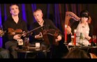 Dervish – Traditional Irish Music from LiveTrad.com Clip 2